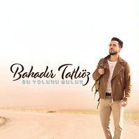Bahadir Tatlioz Songs Download Bahadir Tatlioz New Songs List Best All Mp3 Free Online Hungama