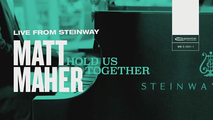 Hold Us Together Live from Steinway